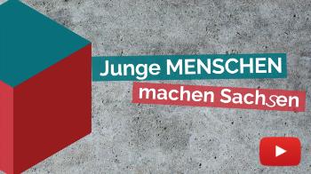Vorschaubild zum Video Junge Menschen machen Sachsen